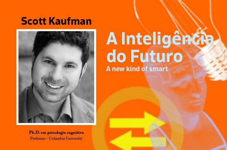A new kind of smart: o que está por trás da filosofia do mestre do G.A.T.E. Scott Barry Kaufman